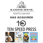 Berkery Noyes Represents Ten Speed Press In Its Sale To Random House