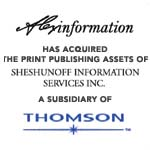 Berkery, Noyes & Co. represents Thomson in its divestiture of the assets of Sheshunoff Information Services to Alex Information and Highline Data LLC