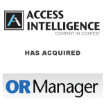 Access Intelligence Has Acquired OR Manager