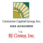 Centurion Capital Group, Inc. Has Acquired The BJ Group, Inc.