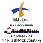 Berkery, Noyes & Co. represents Main Line Book Company in its sale of Chelsea House Publishers to Haights Cross Communications