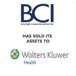 Berkery, Noyes & Co. represents Boucher Communications Inc. in its sale to Wolters Kluwer Health