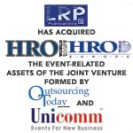 Berkery, Noyes & Co. represents Outsourcing Today and Unicomm in the divestiture of HRO World Conference & Exposition and HRO World Europe Conference & Exposition to LRP Publications