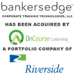 Riverside Acquires BankersEdge as Add-On to OnCourse Learning Platform