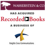Wasserstein & Co. Acquires Recorded Books LLC From Haights Cross Communications