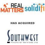 Solidifi Acquires Southwest Financial Services Ltd., One Of The Largest Independent Providers Of Outsourced Services To Home Equity Lenders