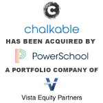 PowerSchool Acquires Chalkable to Bring Positive Behavior Intervention and Classroom Culture into K-12's Most Comprehensive Unified Classroom Solution